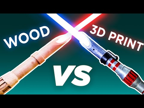 What Makes a Better Lightsaber?  Wood or 3D Printed?