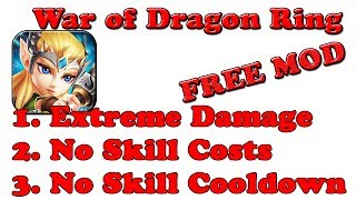 FREE! War Of Dragon Ring 4.3 MOD APK + OBB | Extreme Damage | No Skill Cooldown | No Skill Costs