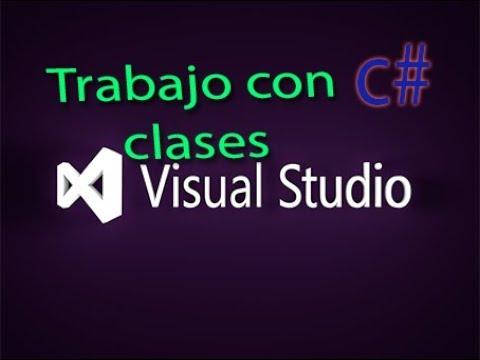 Trabajo con clases en C# - Ejemplo: suma de dos números - Con guía incluida