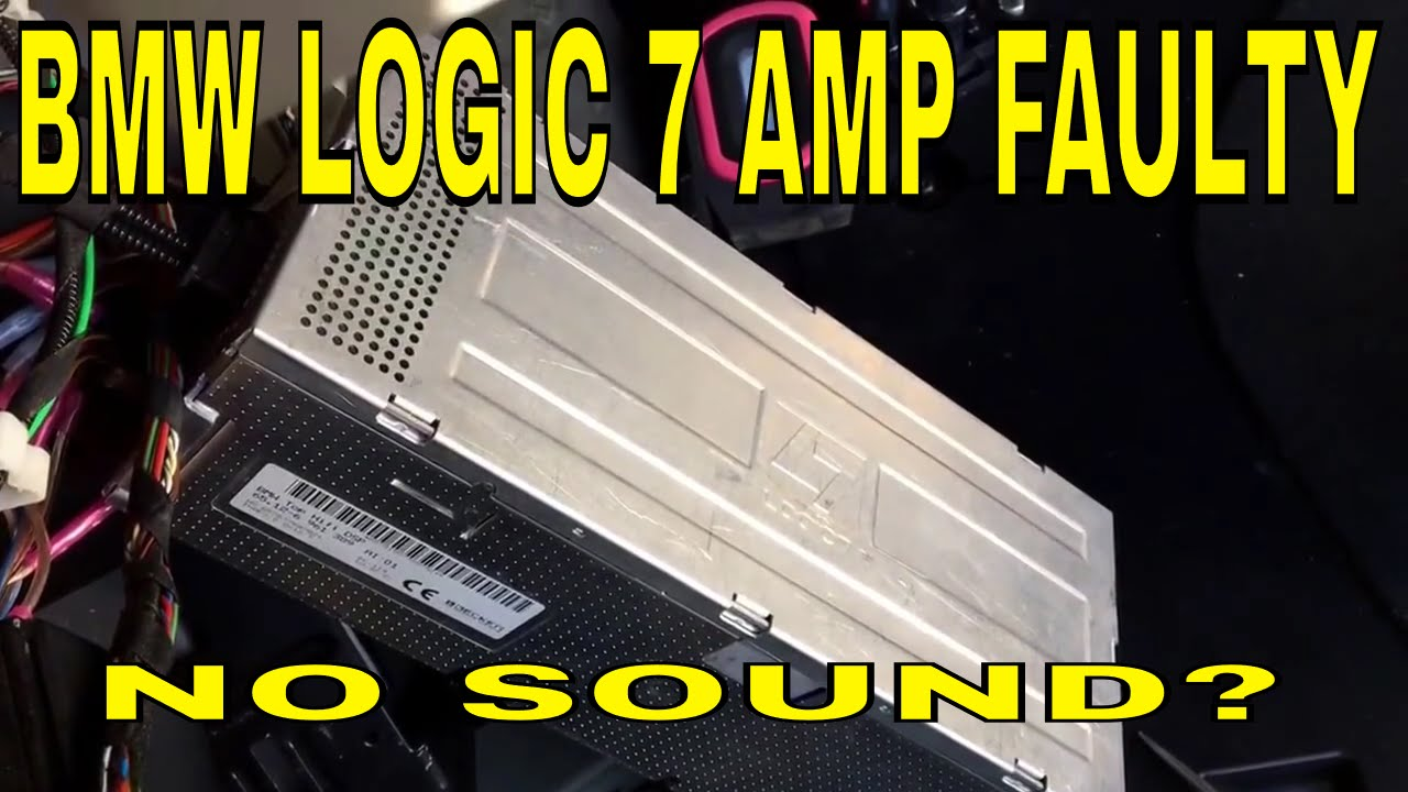BMW no volume, speaker making noise logic7 amplifier L7  YouTube