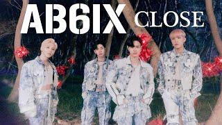 【カタカナ付きカラオケ動画】「CLOSE」AB6IX