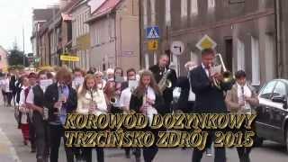 Korowód Dożynkowy Trzcińsko Zdrój 2015