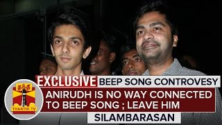 """Exclusive : """"Anirudh is no way involved with Beep Song"""" - Thanthi TV Simbu Interview"""