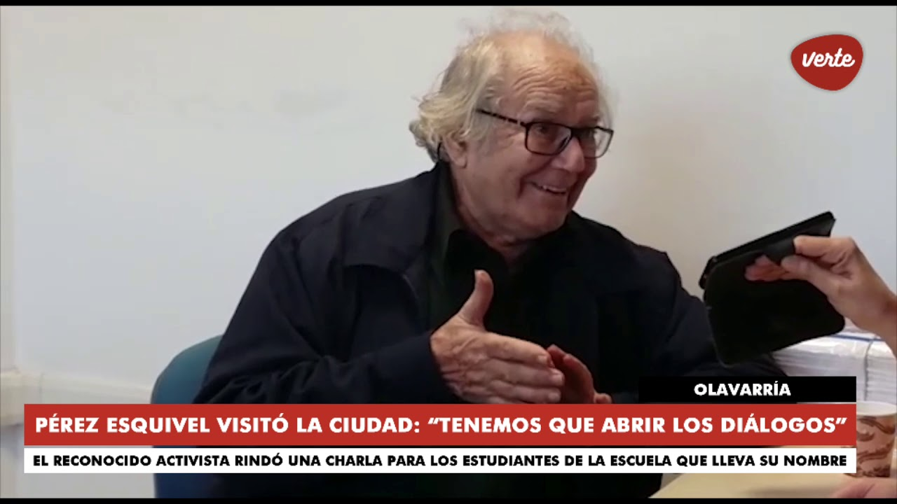 Tenemos Que Abrir Los Diálogos Adolfo Pérez Esquivel Visitó Olavarría