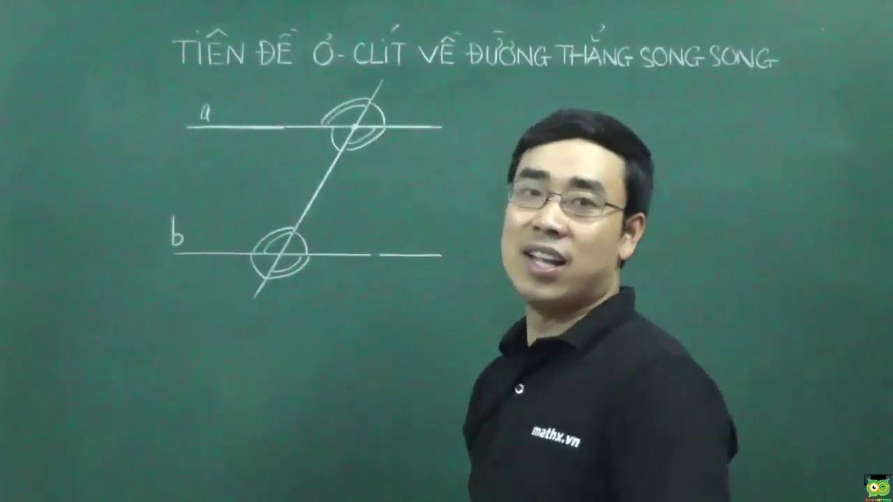 Toán cơ bản lớp 7   Tiên đề Ơ Clit về đường thẳng song song
