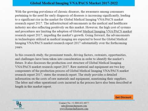 Global Medical Imaging VNA/PACS Market Forecasts to 2022 and Analysis