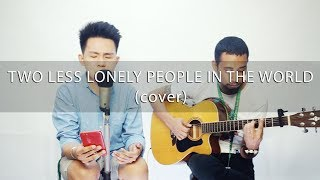 Two Less Lonely People In The World | Kita Kita OST (cover) Karl Zarate  & Exon Pasamba