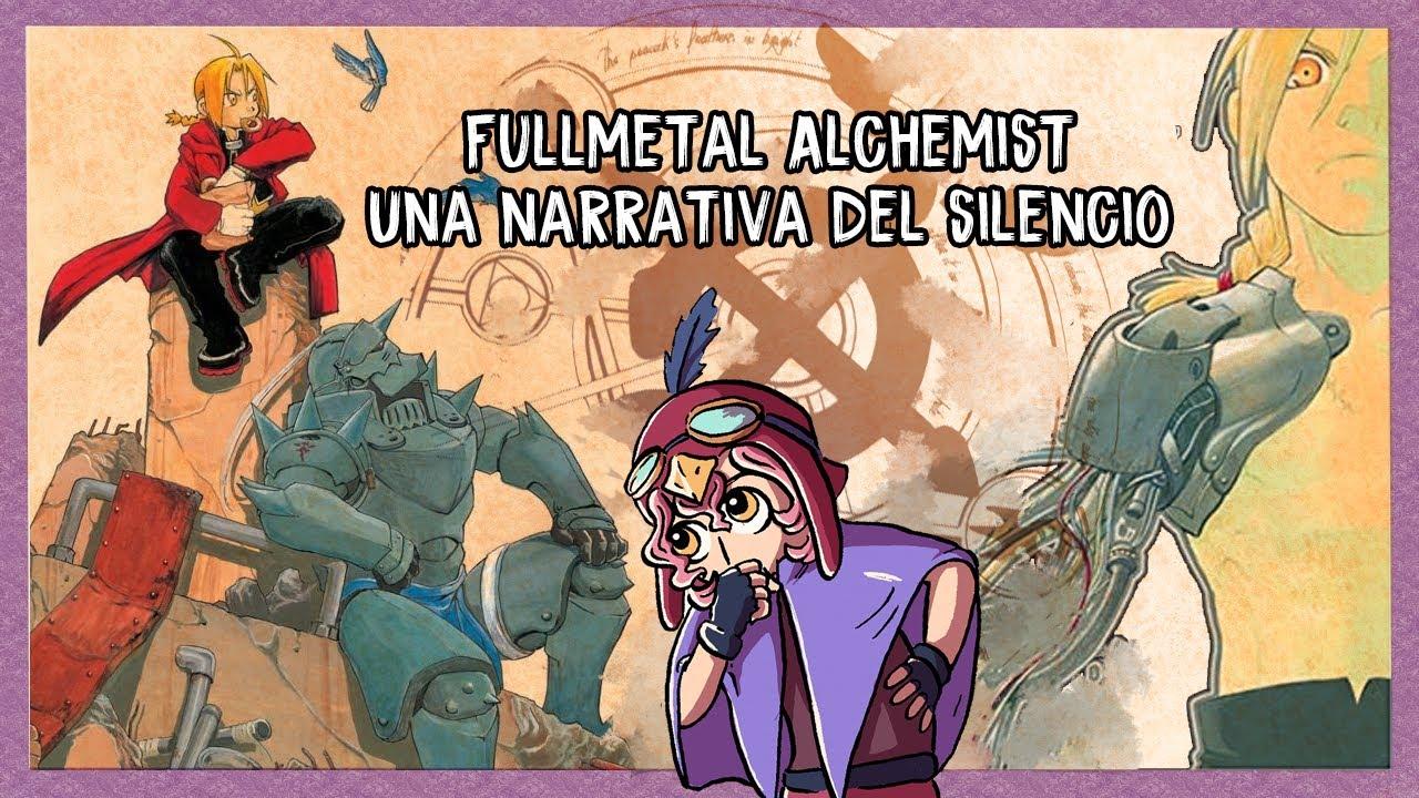 Fullmetal Alchemist   Una Narrativa del Silencio