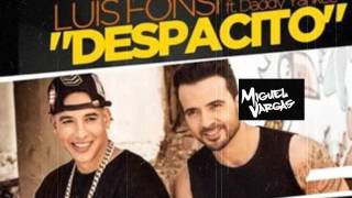 Luis Fonsi - Despacito ft. Daddy Yankee - Miguel Vargas CLub Mix