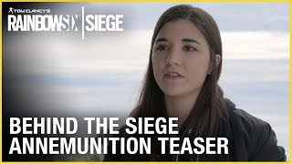 Rainbow Six Siege: AnneMunition Teaser | Behind the Siege | Ubisoft [NA]