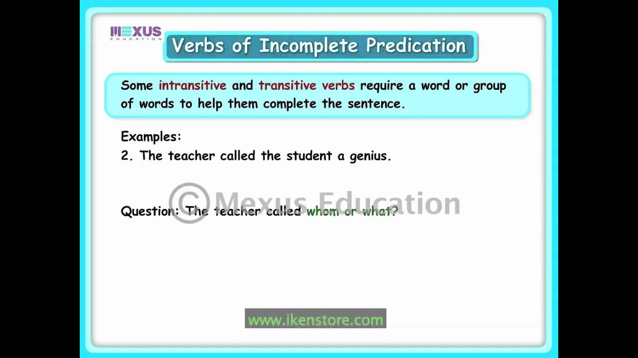 Verbs Of Incomplete Predication Youtube Transitive Verb English Grammar Intransitive Verb [ 720 x 1280 Pixel ]