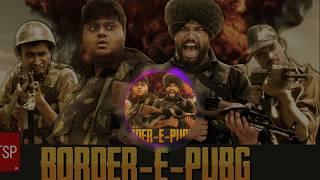 PUBG Hindi song (Cover by TSP's) Border  💪Hot song 🔥#BIDYUTVIDYUT