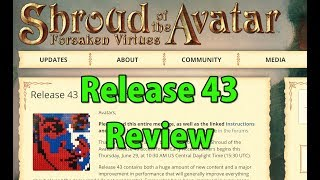🔴LIVE R43 Release Review - Shroud of the Avatar - Join Us - Presented in 4k