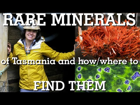 Rare Minerals Of Tasmania And Where To Find Them