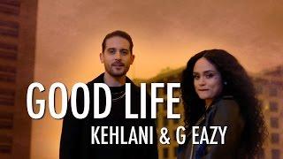 Kehlani & G Eazy - Good Life (Instrumental)