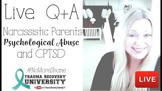 Narcissistic Parents, Psychological Abuse and CPTSD