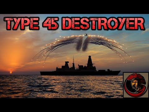 The Type 45 Destroyer : Daring Class - Overview