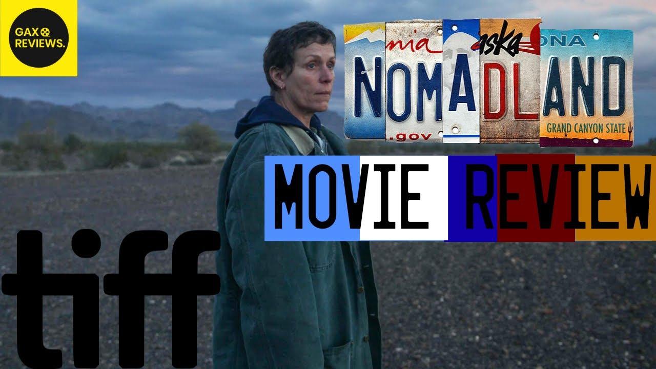 Nomadland Movie Review Tiff 2020 Youtube