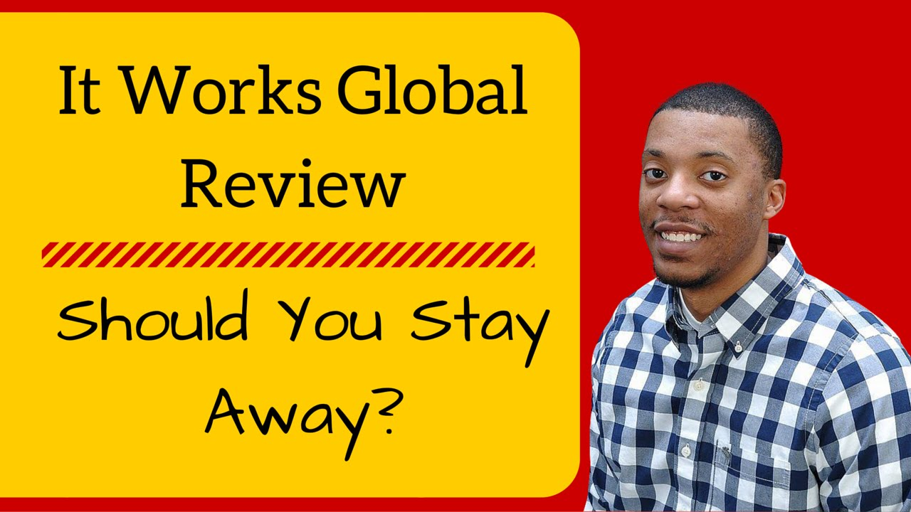 It works global reviews should you stay away from it for It works global photos