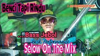 DJ Benci Tapi Rindu (Cover Renno Slow Mix)