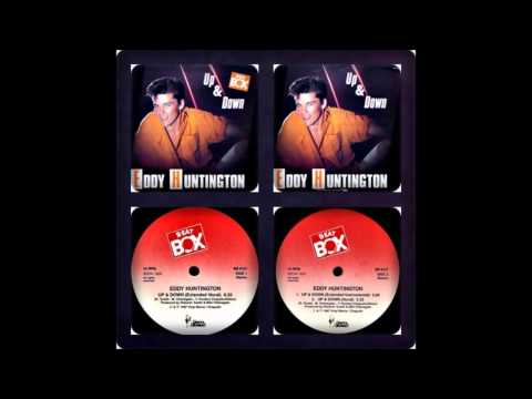 EDDY HUNTINGTON - UP & DOWN (VOCAL, INSTRUMENTAL, VOCAL EDIT 1987)