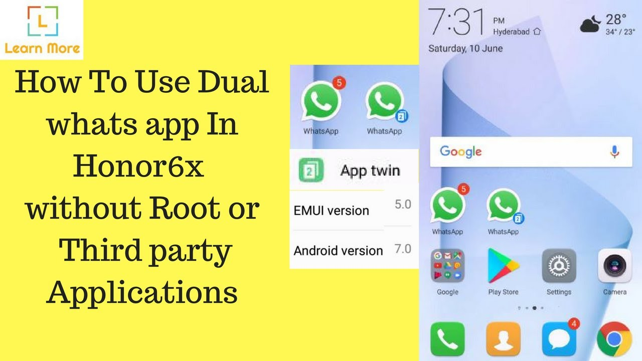 How to use dual whats app in honor 6x without root or installing any app