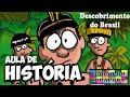 Aprendendo com Videoaulas: Descobrimento do Brasil