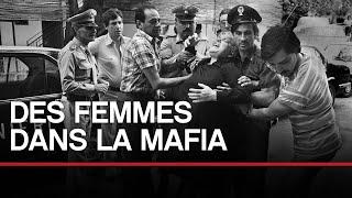 Des femmes dans la mafia - Toute L'Histoire