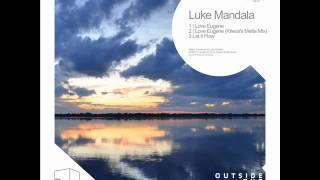 Luke Mandala - Let It Flow - Outside The Box Music