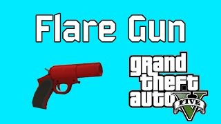 Gta 5 Online Flare Gun from Heists (Every color flare)