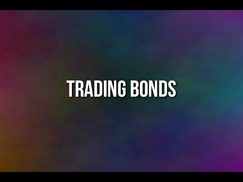 Bonds Trading Tutorial