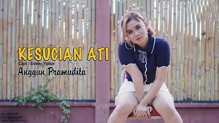 Download lagu Anggun Pramudita - Kesucian Ati (Dj Remix) (Official Music Video)