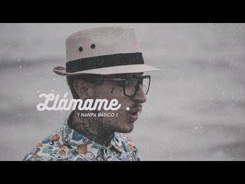 Llámame - Nanpa Básico ( Video Oficial )