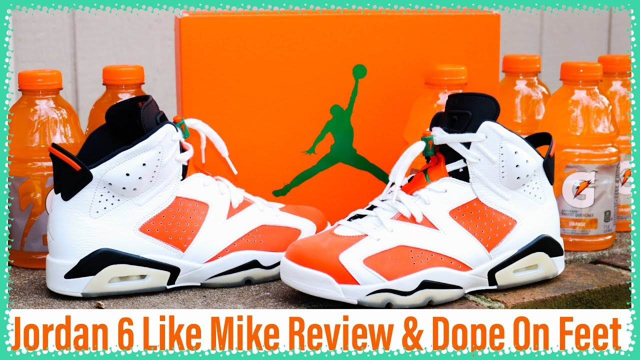 e54f754bfa3 AIR JORDAN VI 6 LIKE MIKE GATORADE ORANGE UNBOXING, REVIEW & ON FEET ...