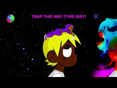 Lil Uzi Vert – Trap This Way (This Way)