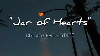 JAR OF HEARTS - Christina Perri    LYLIRCS