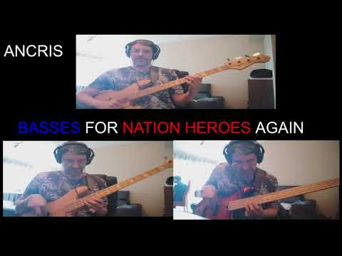 Ancris/ Basses For Nation Heroes Again