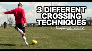 How to cross a ball a soccer ball ► 3 different techniques