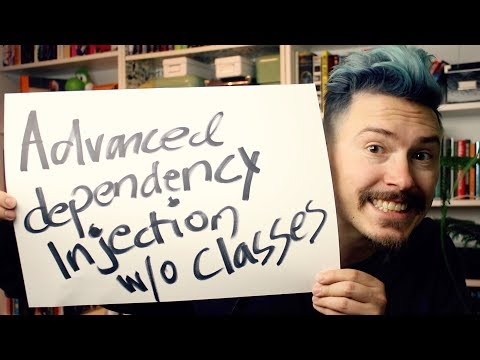 Advanced Dependency Injection without classes - Fun Fun Function