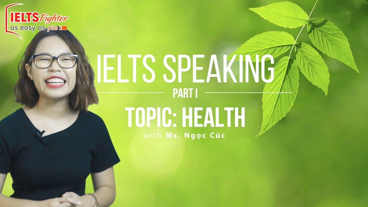 [IELTS Speaking] - Topic: Health - Part 1