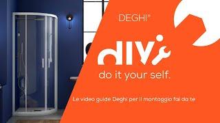 Come montare un box doccia semicircolare Lite - TUTORIAL Deghi