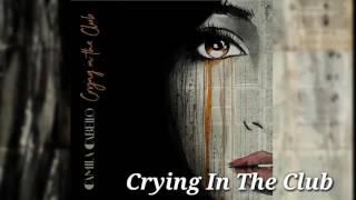 Baixar (Confirmado) 'Crying In The Club' es el primer single de Camila Cabello