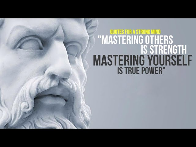 Quotes For A Strong Mind Mastering Others Is Strength Mastering Yourself Is True Power Youtube