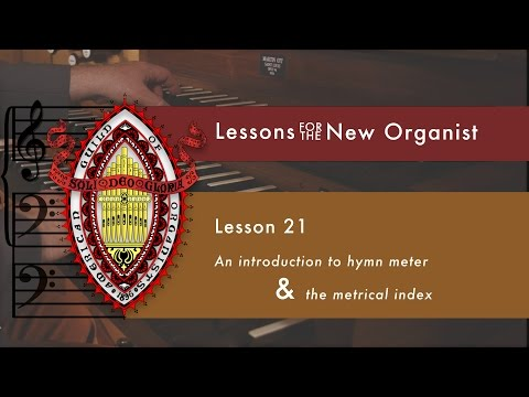 Lesson 21 An introduction to Hymn Meter & the Metrical Index
