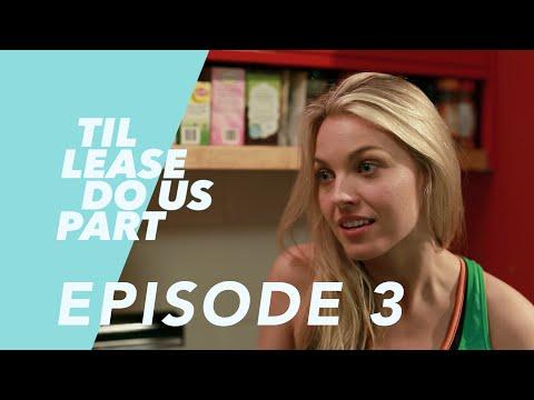 Lesbian Web Series - Til Lease Do Us Part Episode 3 (Season 2)