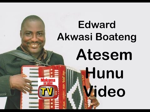 EDWARD AKWASI BOATENG MAKOMA SO ADEE OFFICIAL VIDEO (ATESEM)BY JAHBLESS