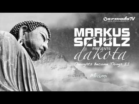 Markus Schulz presents Dakota - Miami