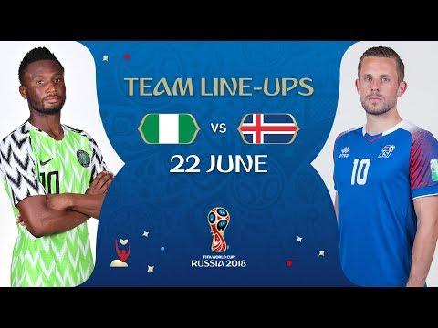 Lineups – nigeria v iceland - match 24 @ 2018 fifa world cup™