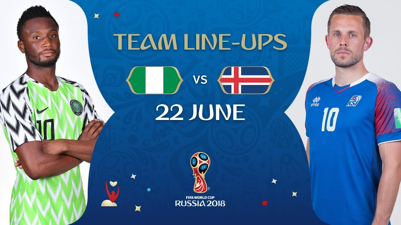 ba25a24c1 LINEUPS – NIGERIA V ICELAND - MATCH 24 @ 2018 FIFA World Cup™ - YouTube
