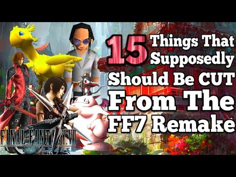 15 things that supposedly should be CUT from the Final Fantasy 7 remake reaction